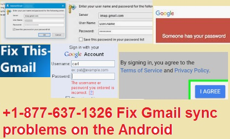 +1-877-637-1326 Fix Gmail sync problems on the Android