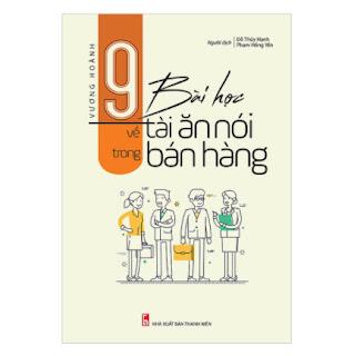 9 Bài Học Về Tài Ăn Nói Trong Bán Hàng ebook PDF-EPUB-AWZ3-PRC-MOBI