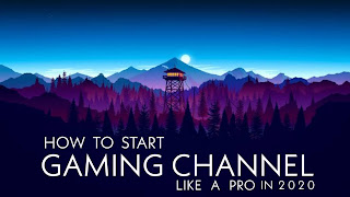 HOW TO START YOUR OWN PROFITABLE GAMING CHANNEL IN 2020