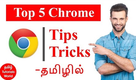 Top 5 Google Chrome Tips and Tricks in Tamil Tutorials