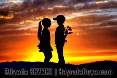 ruyada-sevmek-gormek-dini-ruya-tabirleri-kitabi-hayrolaruya.com