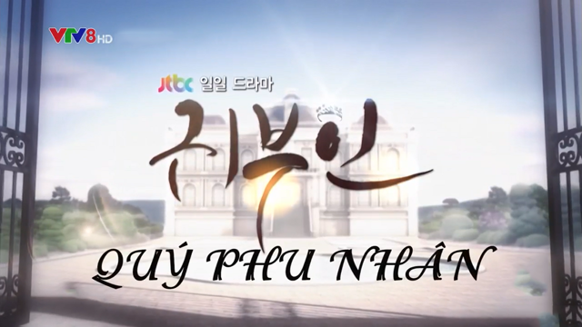Quý Phu Nhân – Trọn Bộ Tập Cuối (Phim Hàn Quốc VTV8 Lồng Tiếng)