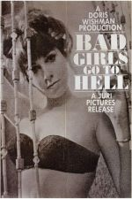 Bad Girls Go to Hell 1965