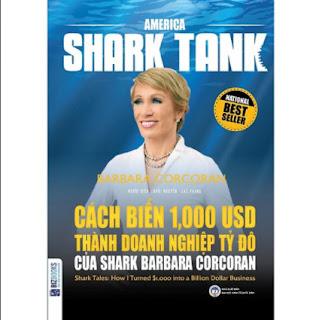 America Shark Tank: Cách Biến 1000 USD Thành Doanh Nghiệp Tỷ Đô Của Shark Barbara Corcoran(Tặng E-Book Bộ 10 Cuốn Sách Hay Về Kỹ Năng, Đời Sống, Kinh Tế Và Gia Đình - Tại App MCbooks) ebook PDF EPUB AWZ3 PRC MOBI