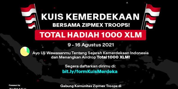 Kuis Kemerdekaan berhadiah total 1000 Coin XLM dari Zipmex