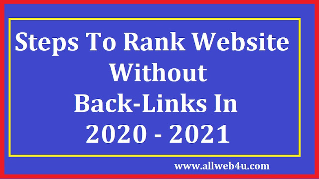 Steps To Rank Website Without Back-Links