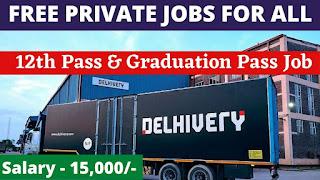 Delhivery.com Recruitment 2021   Jobs In Kolkata 2021   Private Jobs Kolkata   Apply Now