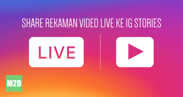Posting Rekaman Video Live Instagram ke Stories