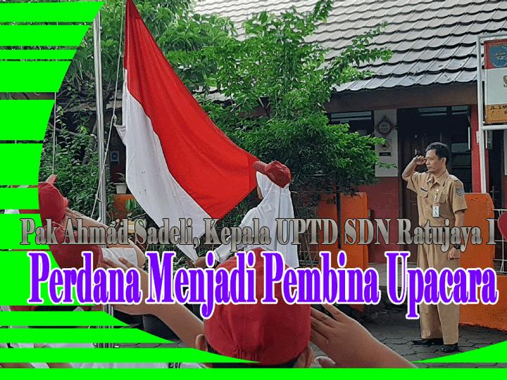 Pelaksanaan Upacara Bendera SDN Ratujaya 1