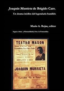 Joaquín Murrieta de Brígido Caro. Un drama inédito del legendario bandido