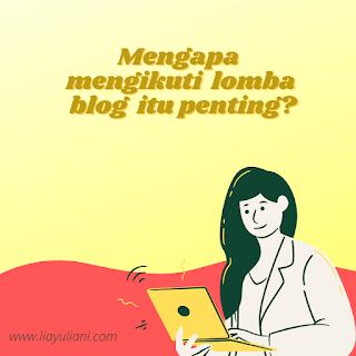 Pentingnya mengikuti lomba blog