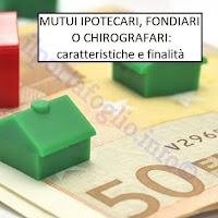 mutuo chirografario, fondiario o ipotecario