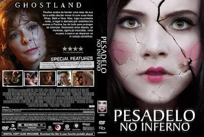 Filme Pesadelo no Inferno (Ghostland) DVD Capa