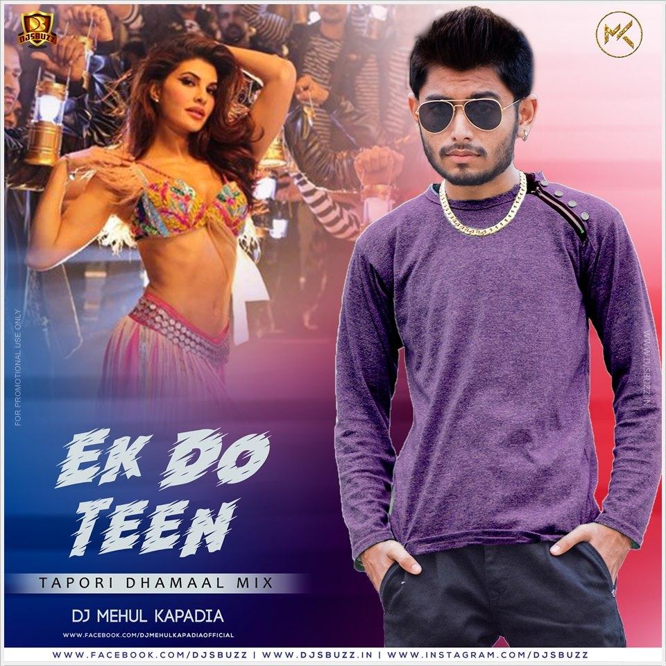 Ek Do Teen Baaghi 2 Djmix: Ek Do Teen Again (Tapori Dhamaal Mix)