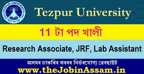 Tezpur University Recruitment 2020 : Apply For 11 RA, JRF, Lab Assistant Posts