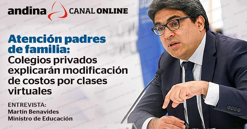 MINEDU: Todo sobre los Colegios privados y la modificación de costos por clases virtuales [ENTREVISTA ANDINA, Martín Benavides]