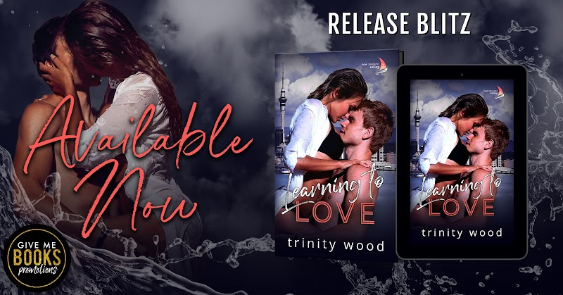 Release Blitz: Learning to Love by Trinity Wood
