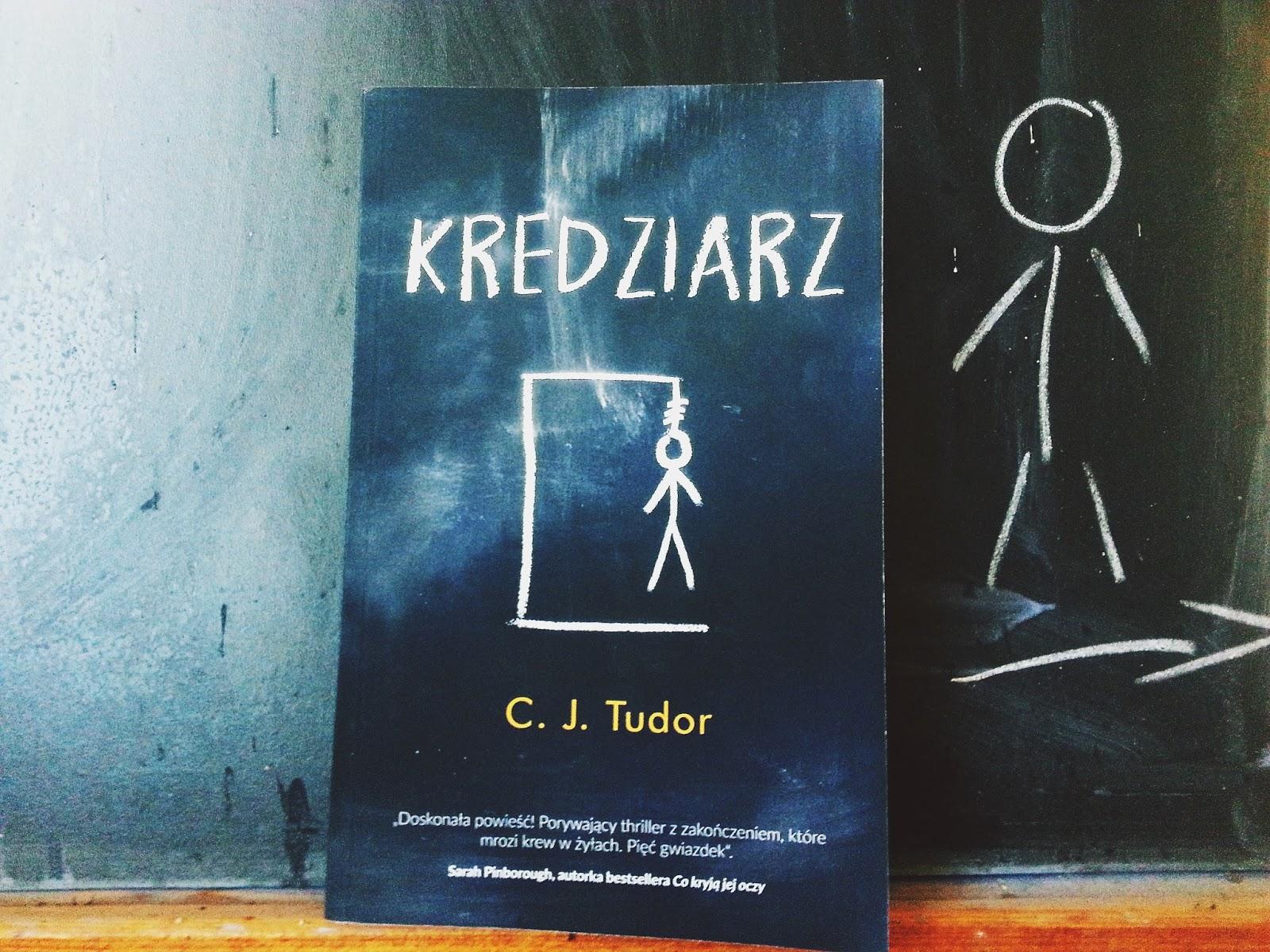 Kredziarz, C J Tudor, książka, recenzja, Wydawnictwo Czarna Owca