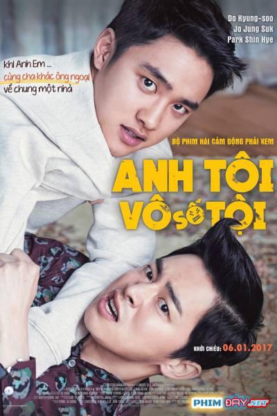 Anh Tôi Vô Số Tội - My Annoying Brother (2016)
