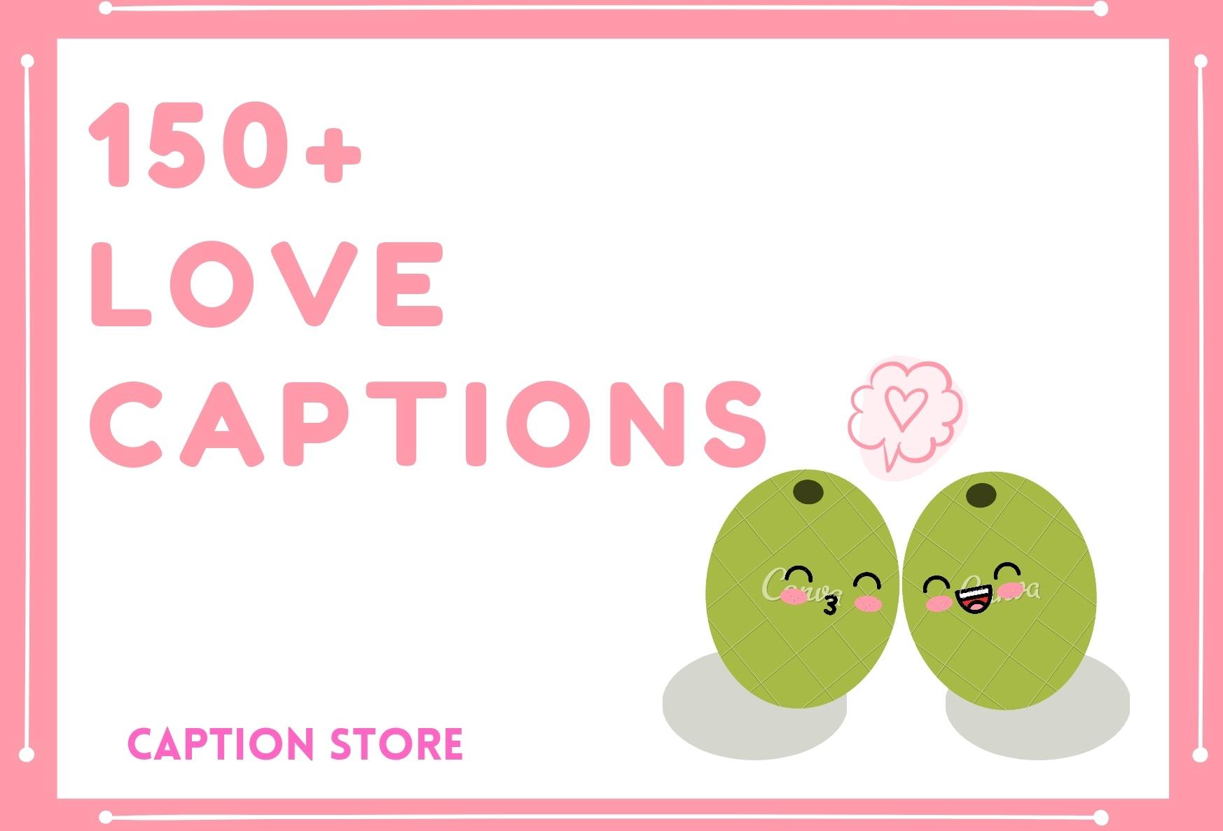 love captions