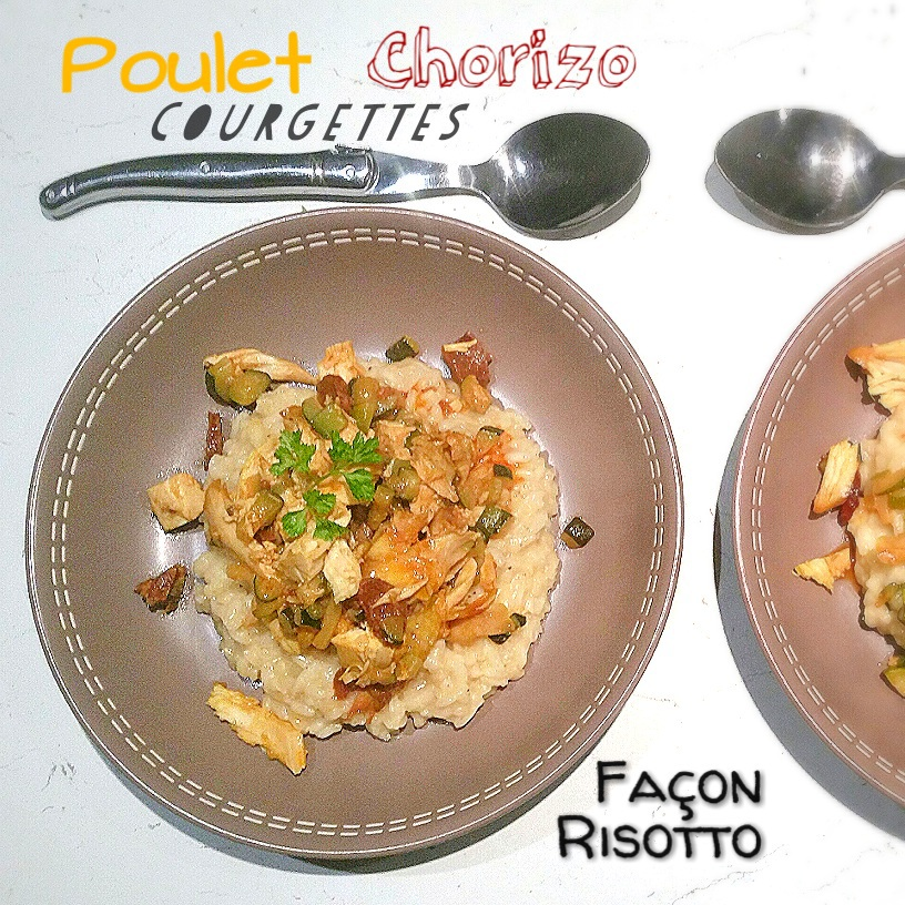 Saveurs d 39 ici cook enjoy thermomix poulet cougettes chorizo fa on risotto - Risotto chorizo thermomix ...
