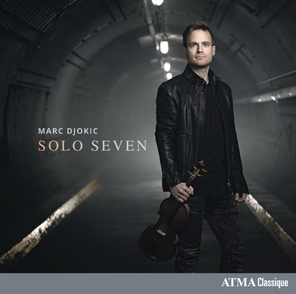 Solo Seven, violinist Marc Djokic's debut album.