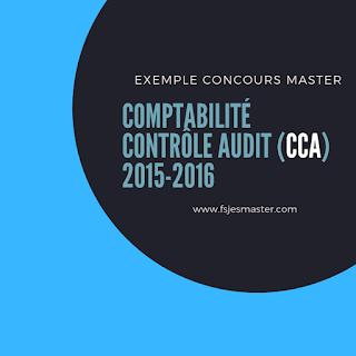 Concours Master Comptabilité Contrôle Audit (CCA) 2015-2016 - Fsjes Souissi