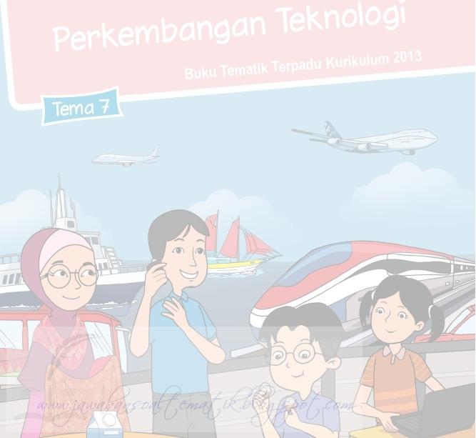 Kunci Jawaban Buku Siswa Tematik Kelas 3 Tema 7 Kurikulum 2013 Revisi Tebaru Jawaban Soal Tematik