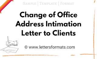 Change of Office Address Intimation Letter to Clients