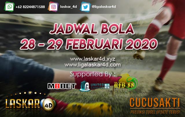 JADWAL BOLA JITU TANGGAL 28 – 29 FEB 2020