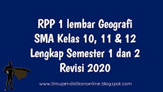 RPP 1 lembar Geografi SMA kelas 10 11 dan 12 lengkap