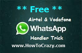 Free WhatsApp Handler Working Trick For Airtel & Vodafone Users