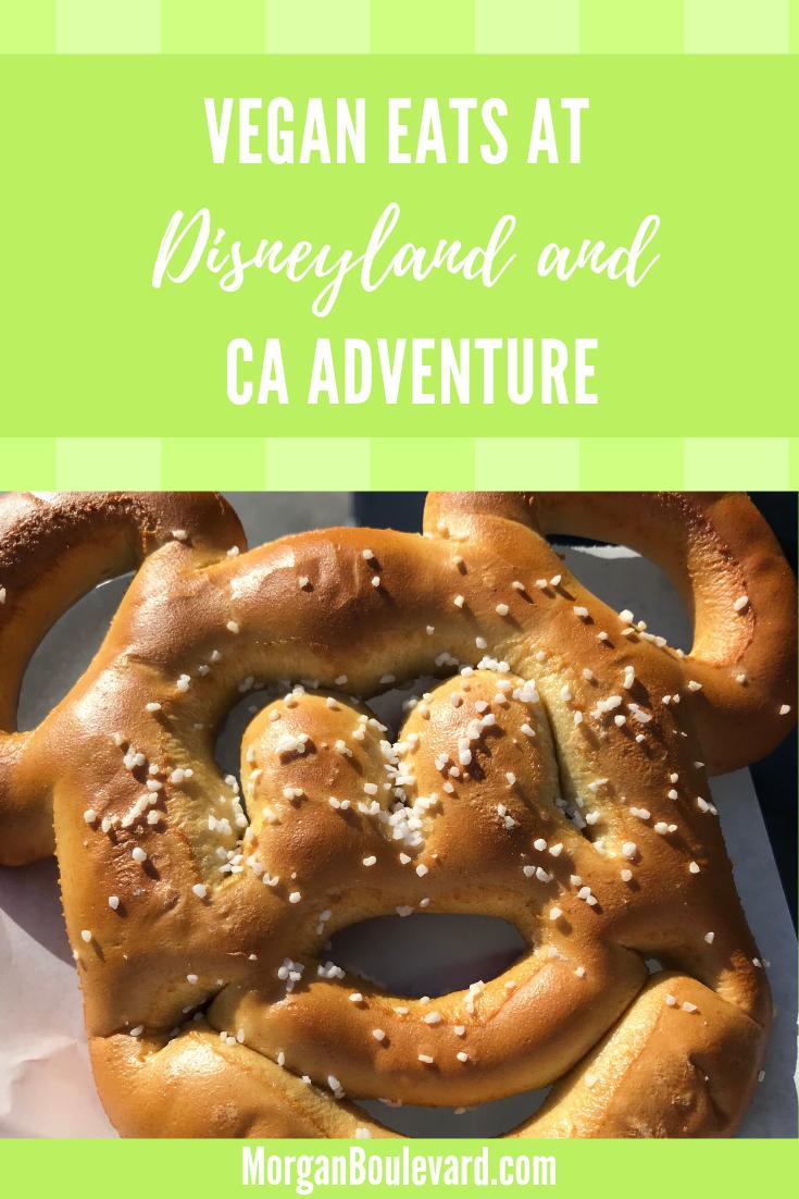 Vegan eats at disneyland and california adventure