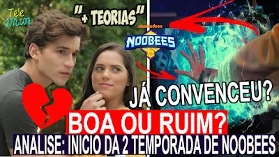 Foto: Análise do começo da 2 temporada de Noobees