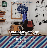 Loker Surabaya di Barberman Coolio Barbershop Januari 2020
