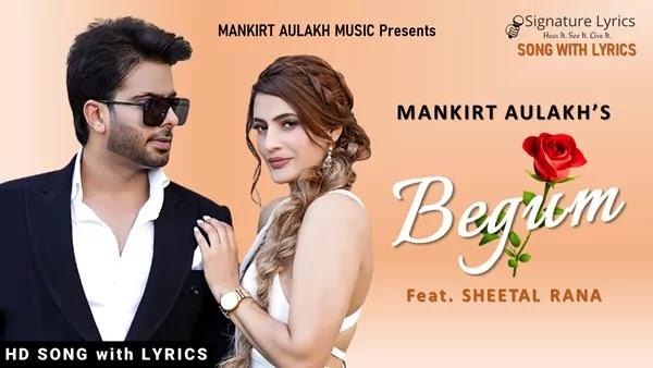 Begum Lyrics - Mankirt Aulakh Ft. Sheetal Rana
