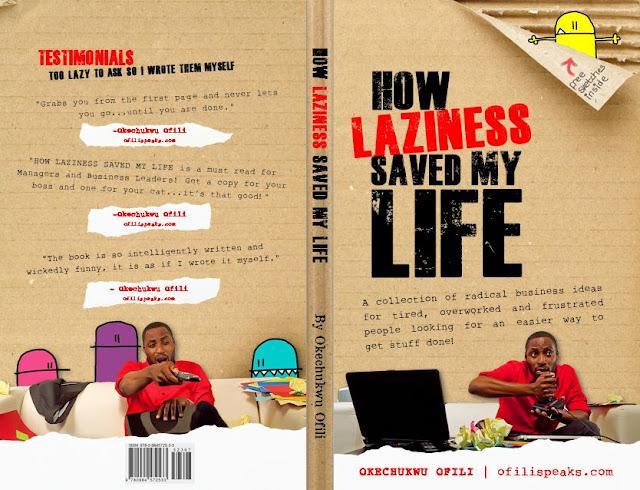 "How Laziness Saved My Life"" by Okechukwu Ofili"