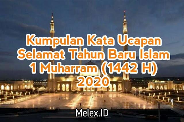Kumpulan Kata Ucapan Selamat Tahun Baru Islam 1 Muharram