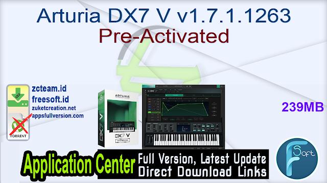 Arturia DX7 V v1.7.1.1263 Pre-Activated_ ZcTeam.id