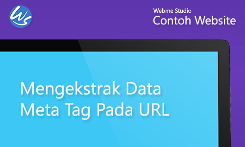 Contoh Website Mengekstrak Data Meta Tag pada URL