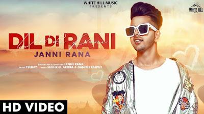 Dil Di Rani Lyrics- Janni Rana