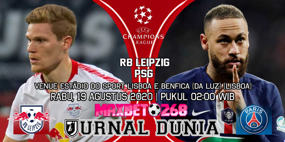 Prediksi Leipzig vs PSG 19 Agustus 2020 Pukul 02:00 WIB