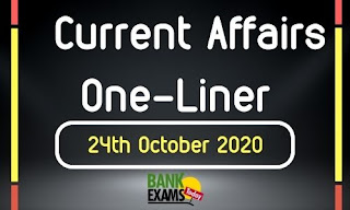 Current Affairs One-Liner: 24th October 2020