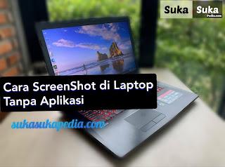 cara-mengambil-screenshot-di-laptop-tanpa-aplikasi
