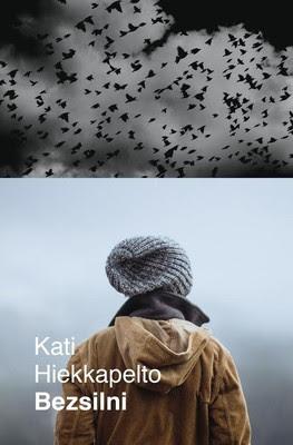 """""""Bezsilni"""" - Kati Hiekkapelto"""