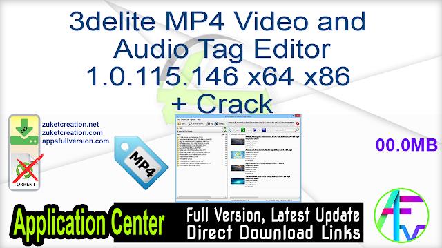 3delite MP4 Video and Audio Tag Editor 1.0.115.146 x64 x86 + Crack