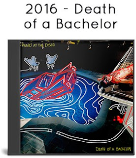 2016 - Death of a Bachelor