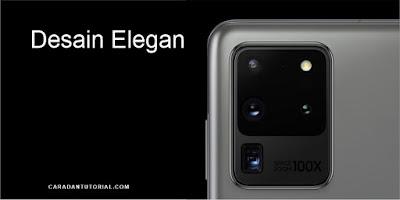 Desain Elegan Samsung Galaxy S20 Ultra
