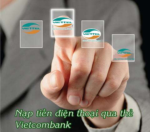 Cách nạp tiền Viettel qua thẻ ATM Vietcombank