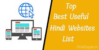 Top Best Hindi Websites List, News and Information hindi Websites list, Sahitya and Culture hindi websites List, Blogging and technology hindi websites list, motivational hindi websites list, Hindi Cooking and Recipes Websites List, Health and fitness hindi websites list